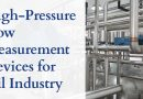 High-Pressure Flow Measurement Devices for Oil Industry